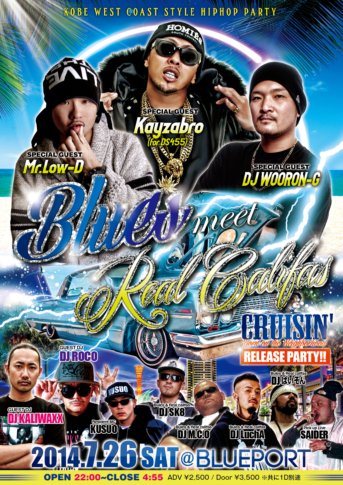 『Blues 』meet 『Real califas』 CRUISIN' -Born on the Neighborhood- Release party!!