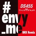 #envy_me BKK Remix feat. THAITANIUM