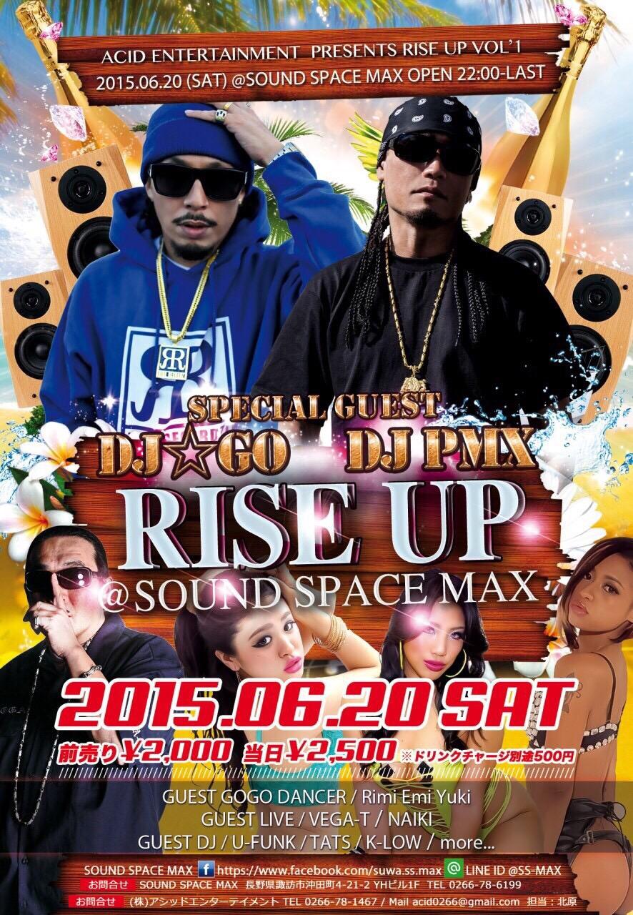 6月20日(土)「RISE UP」@長野県諏訪市 SOUND SPACE MAX