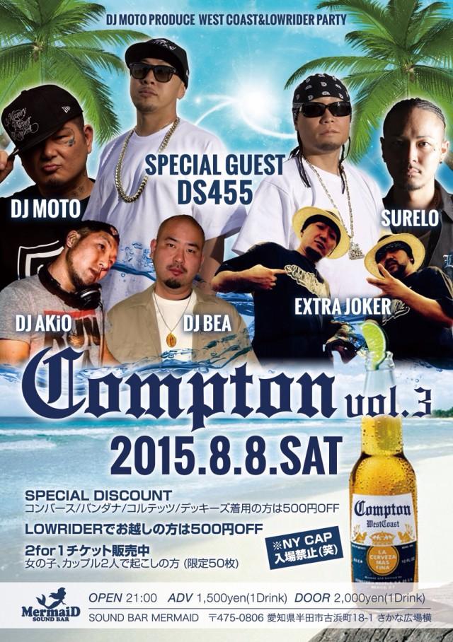 8月8日(土)「DJ MOTO PRODUCE COMPTON vol.3」@愛知県半田市 SOUND BAR MERMAID