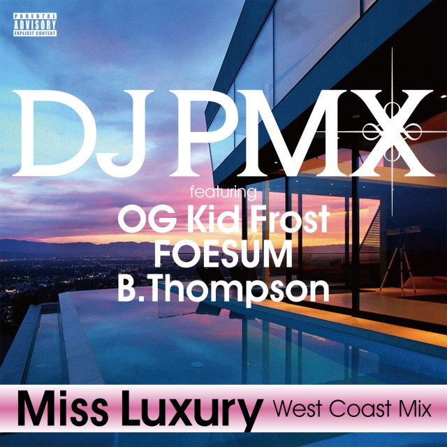 DJ PMX_Miss Luxury (West Coast Mix)_J写_1500
