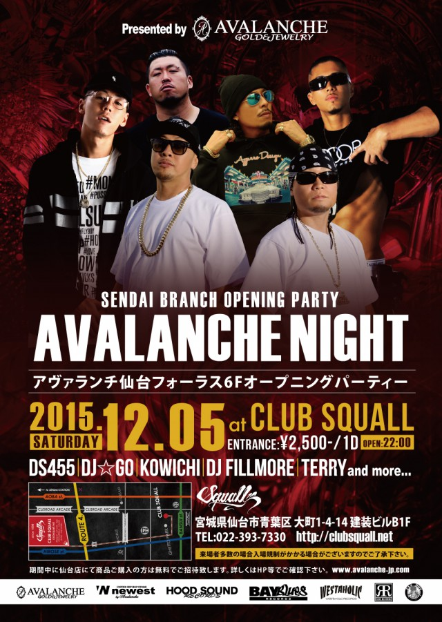12月5日(土) 「SENDAI BRANCH OPENING PARTY AVALANCHE NIGHT」@宮城県仙台市 CLUB SQUALL
