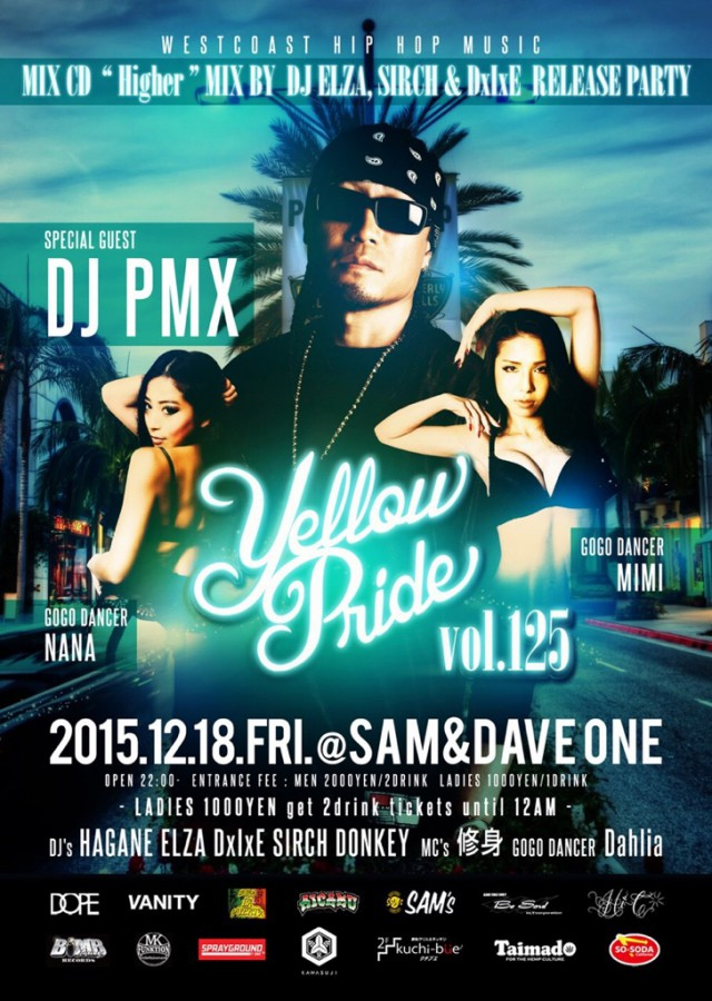 "12月18日(金)「Yellow Pride vol.125 ""Higher"" MIX BY DJ ELZA.SIRCH & DxIxE RELEASE PARTY」@大阪府大阪市 SAM&DAVE ONE■"