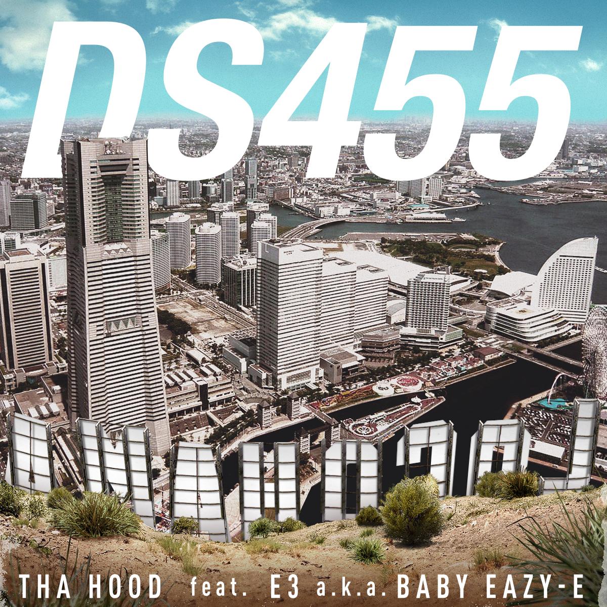 THA HOOD feat. E-3 a.k.a BABY EAZY-E / DS455